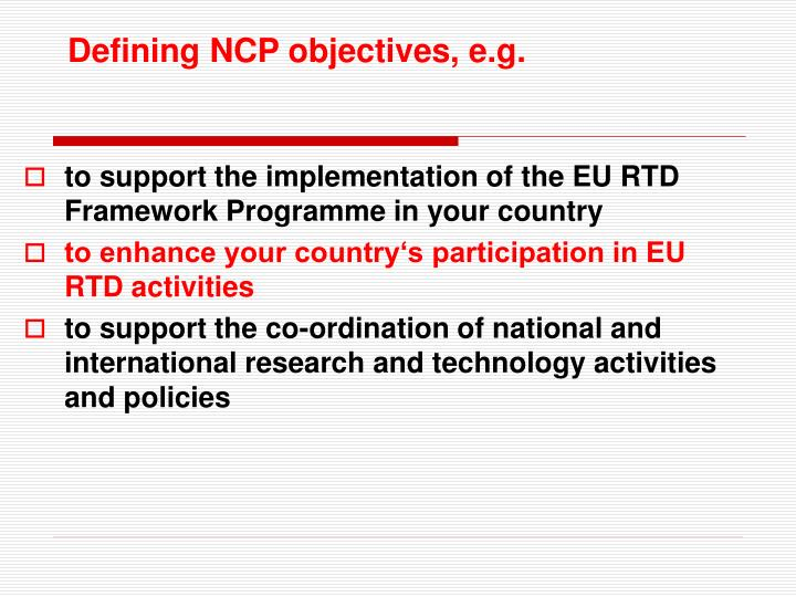 Defining NCP objectives, e.g.