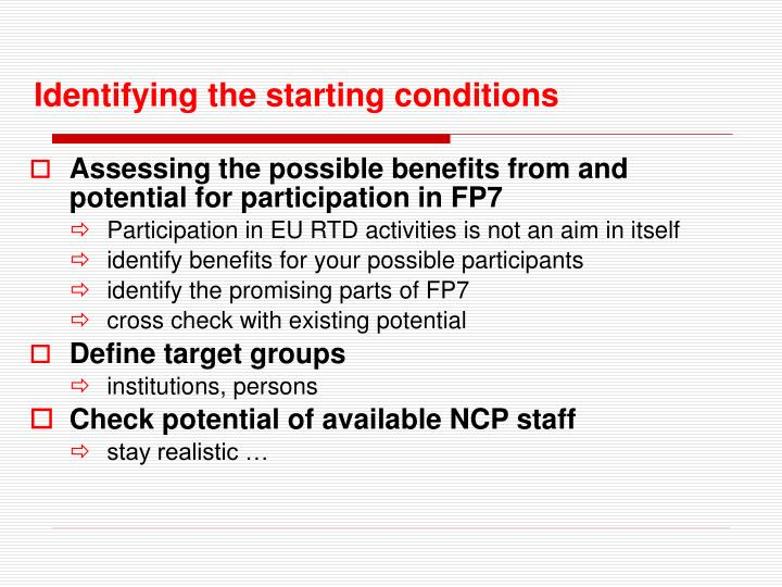 Identifying the starting conditions