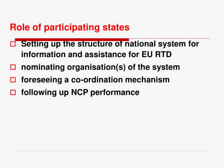 Role of participating states