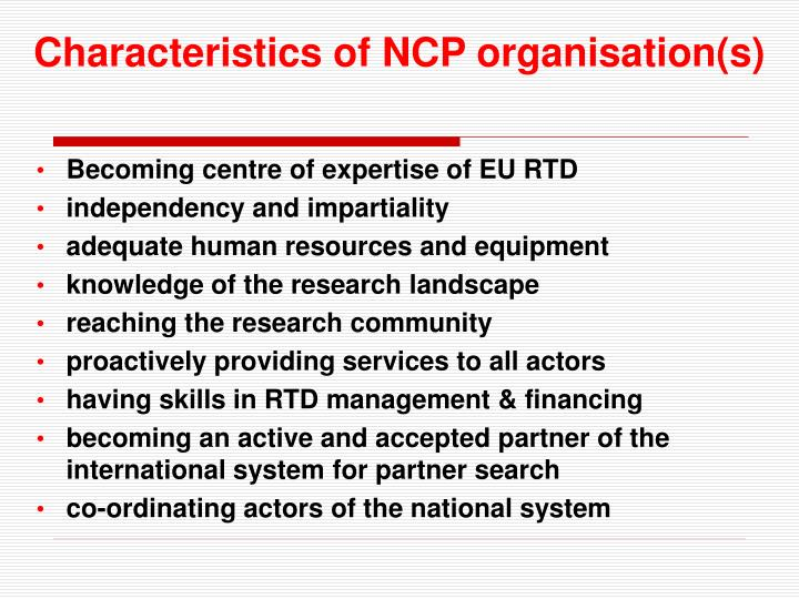 Characteristics of NCP organisation(s)