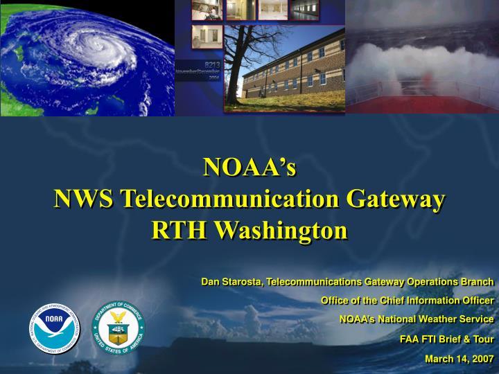 Noaa s nws telecommunication gateway rth washington