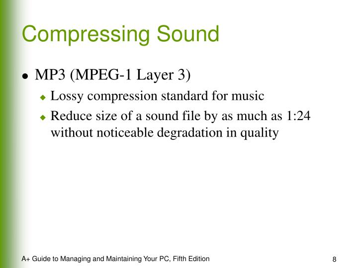 Compressing Sound
