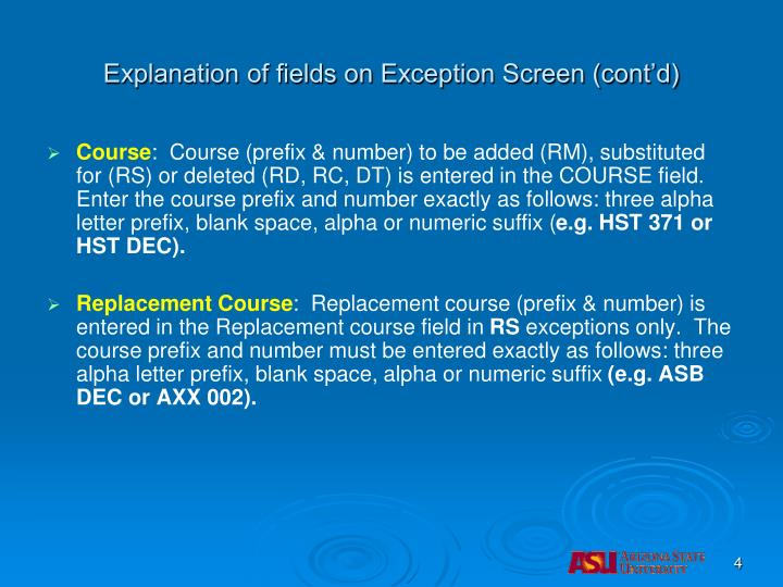 Explanation of fields on Exception Screen (cont'd)