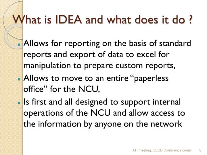 What is IDEA and what does it do ?