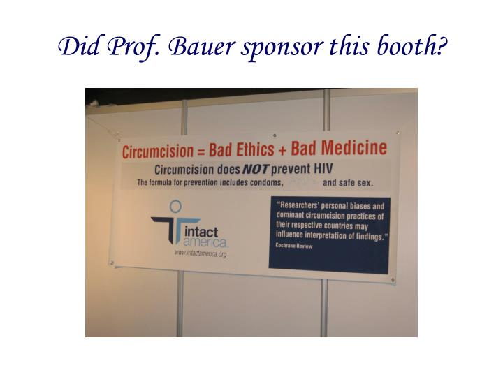Did Prof. Bauer sponsor this booth?