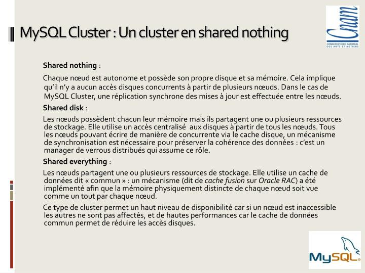 MySQL Cluster : Un cluster en shared nothing