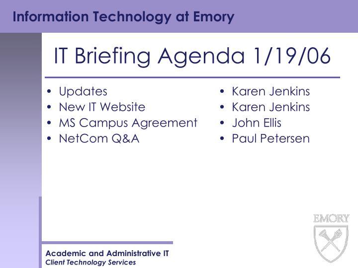 it briefing agenda 1 19 06 n.
