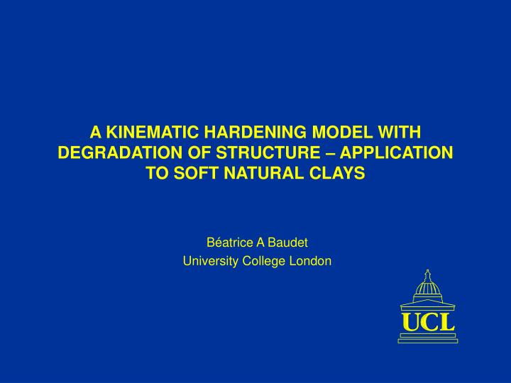 A kinematic hardening model with degradation of structure application to soft natural clays