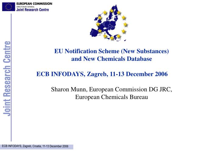 EU Notification Scheme (New Substances)