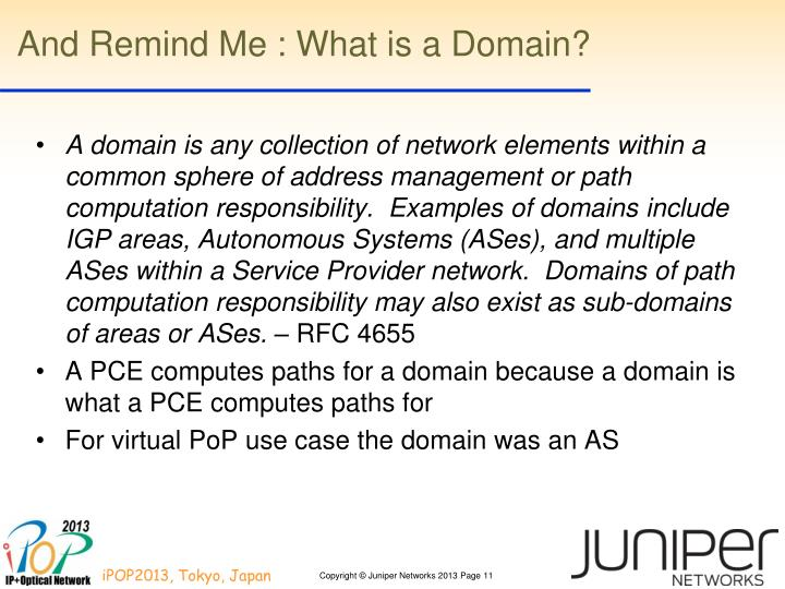 And Remind Me : What is a Domain?