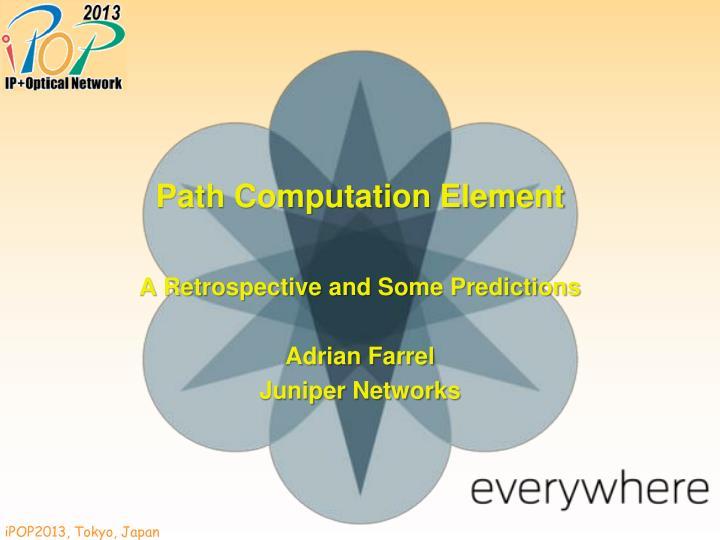 Path computation element