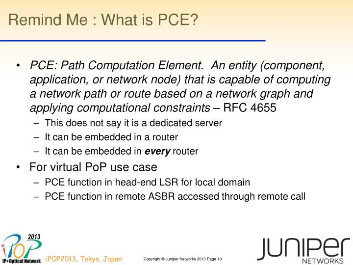 Remind Me : What is PCE?