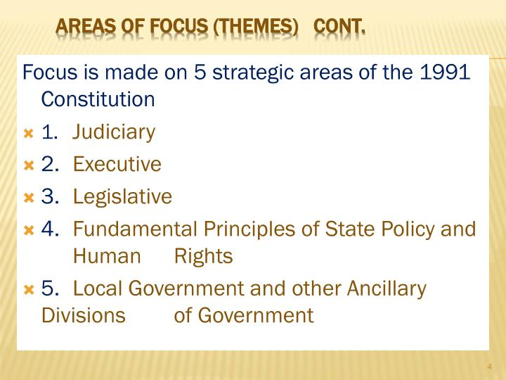 Focus is made on 5 strategic areas of the 1991 Constitution