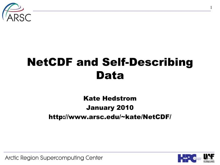Netcdf and self describing data