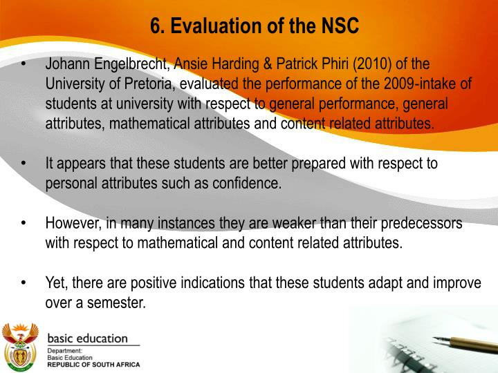 6. Evaluation of the NSC