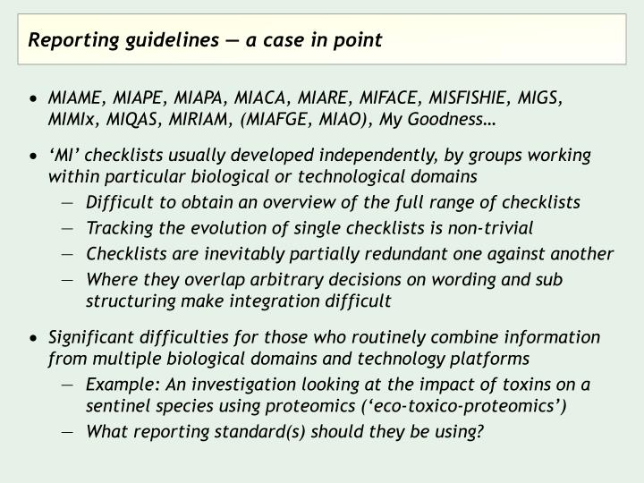 Reporting guidelines — a case in point