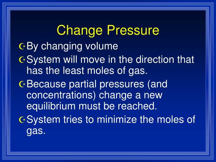 Change Pressure