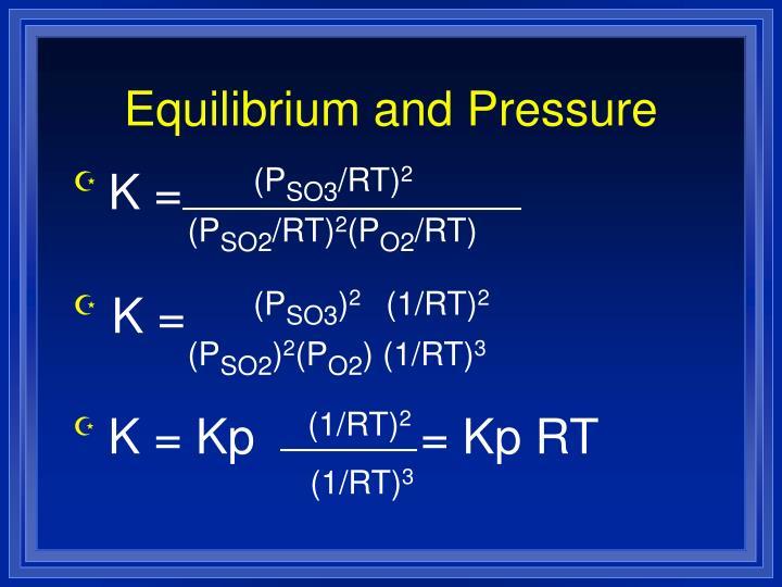 Equilibrium and Pressure
