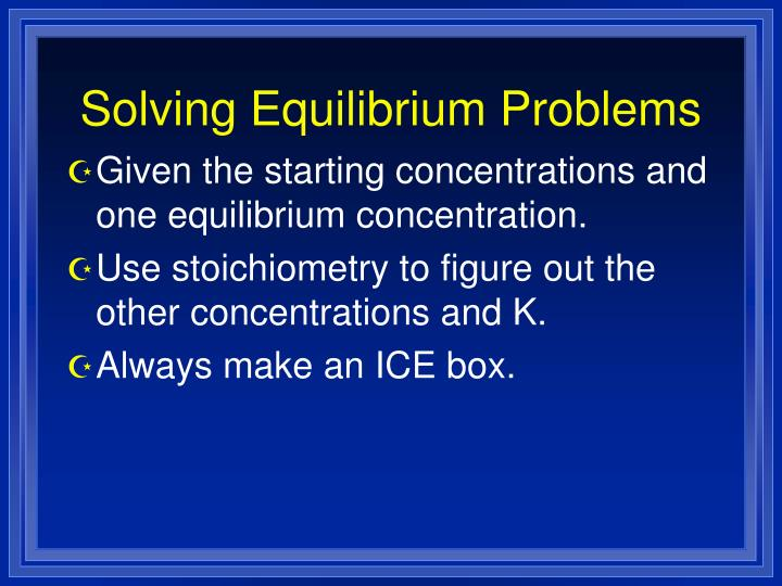 Solving Equilibrium Problems