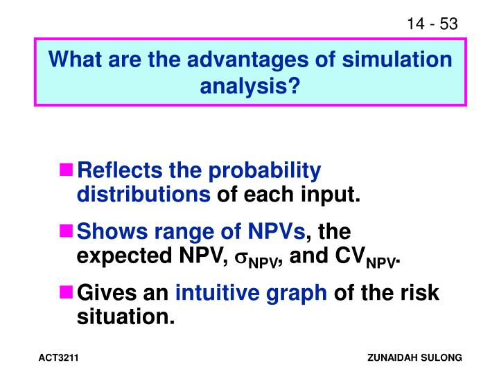 What are the advantages of simulation analysis?