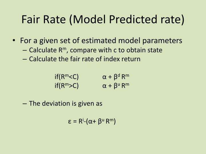 Fair Rate (Model Predicted rate)