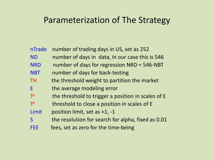Parameterization of The Strategy