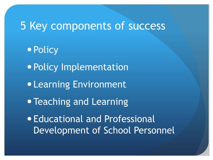 5 Key components of