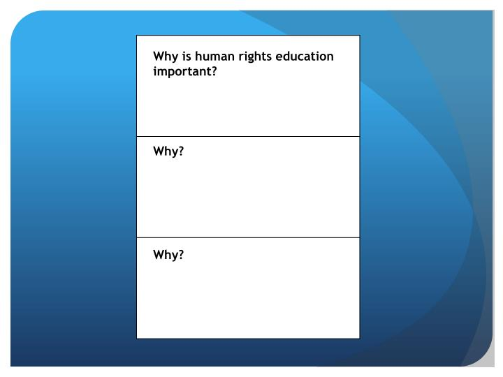 Why is human rights education