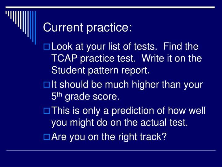 Current practice: