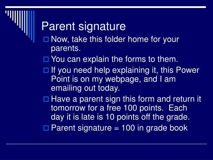 Parent signature