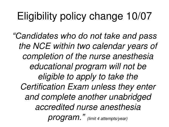 Eligibility policy change 10/07