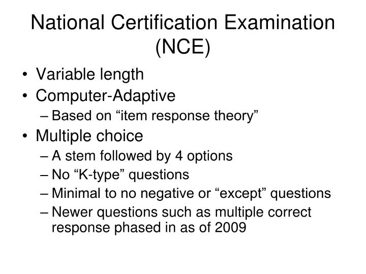 National Certification Examination (NCE)