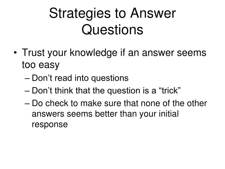 Strategies to Answer