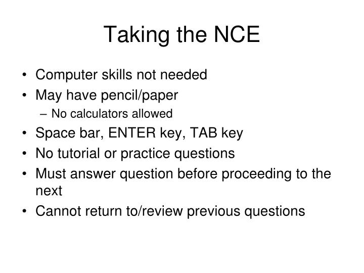 Taking the NCE