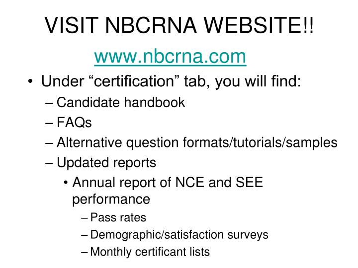 VISIT NBCRNA WEBSITE!!