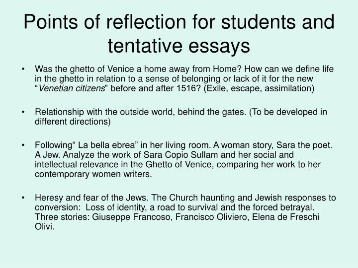 Points of reflection for students and tentative essays