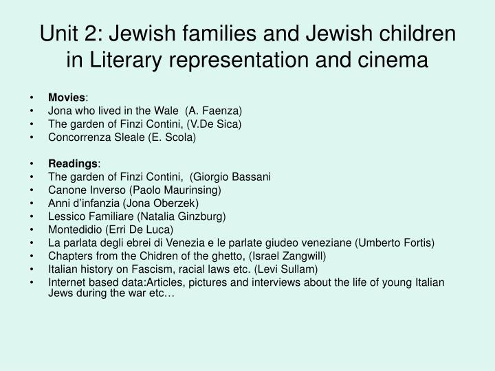 Unit 2: Jewish families and Jewish children in Literary representation and cinema