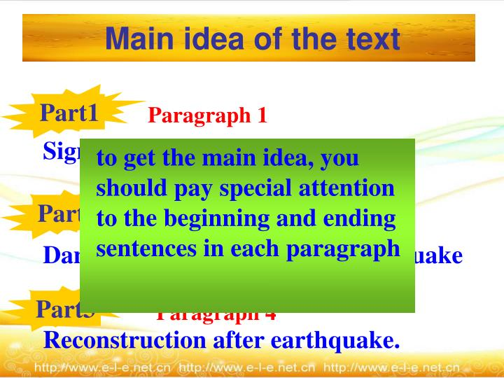 to get the main idea, you should pay special attention to the beginning and ending sentences in each paragraph