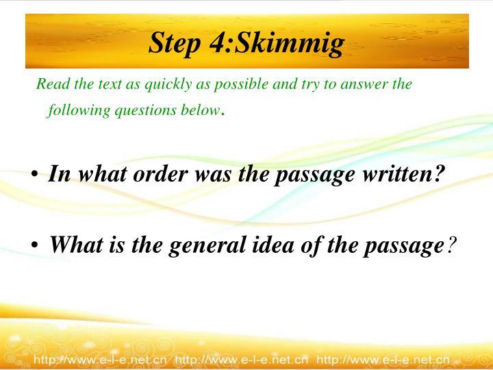 Step 4:Skimmig