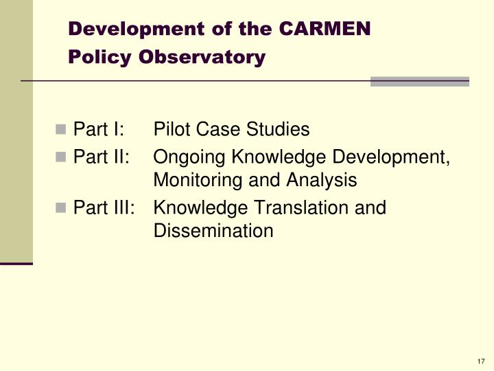 Development of the CARMEN