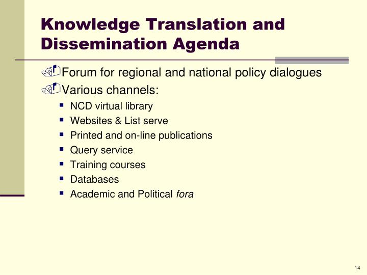 Knowledge Translation and Dissemination Agenda