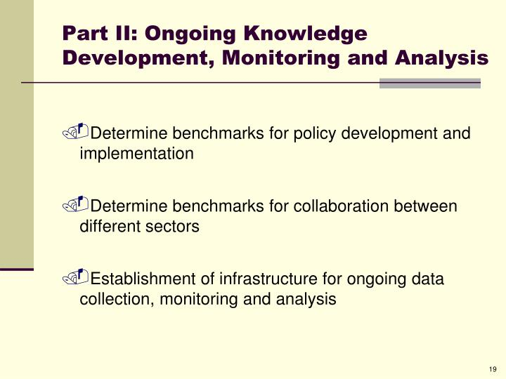 Part II: Ongoing Knowledge Development, Monitoring and Analysis