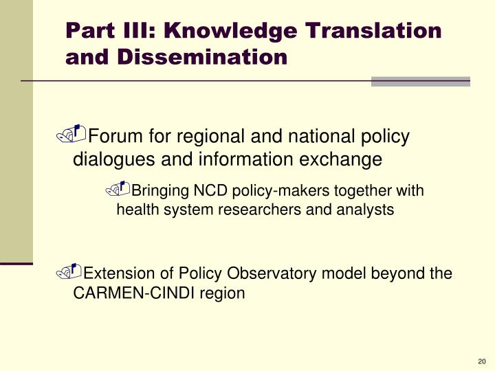 Part III: Knowledge Translation and Dissemination