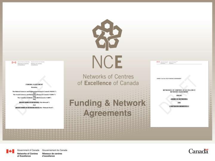Funding & Network Agreements
