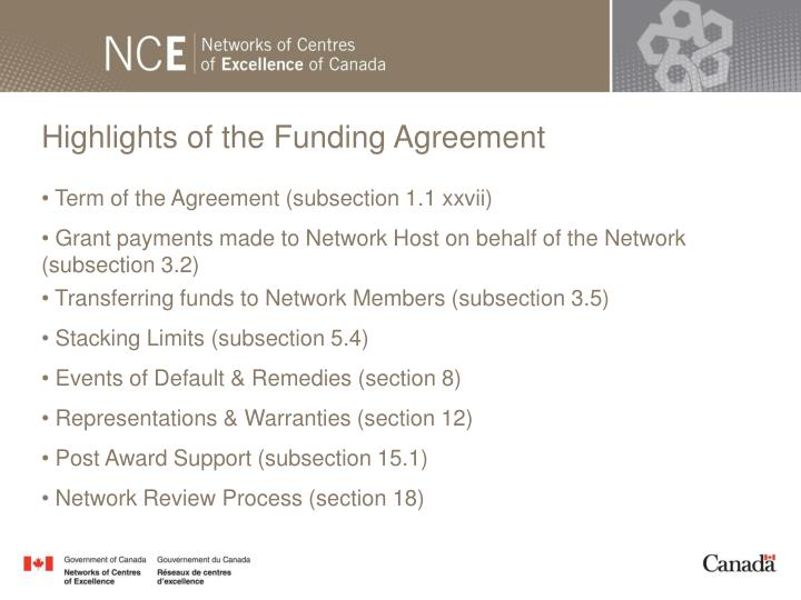 Highlights of the Funding Agreement