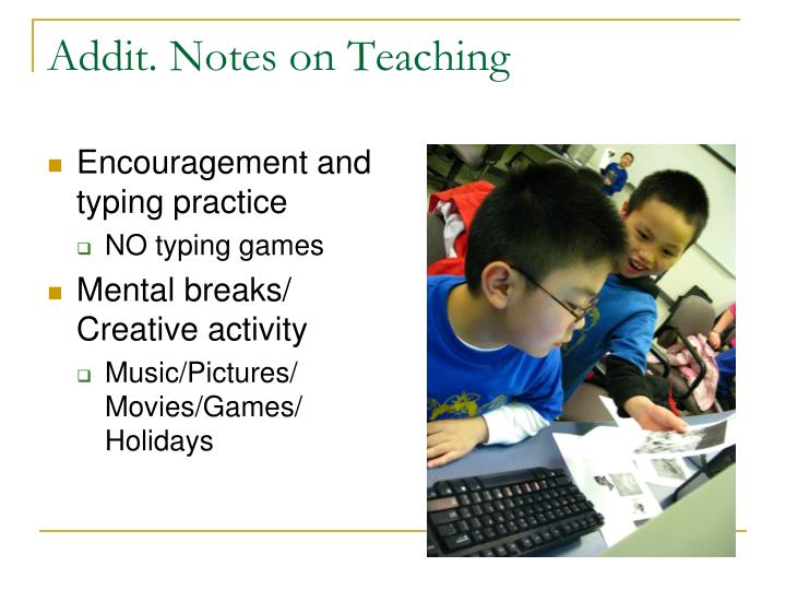 Addit. Notes on Teaching