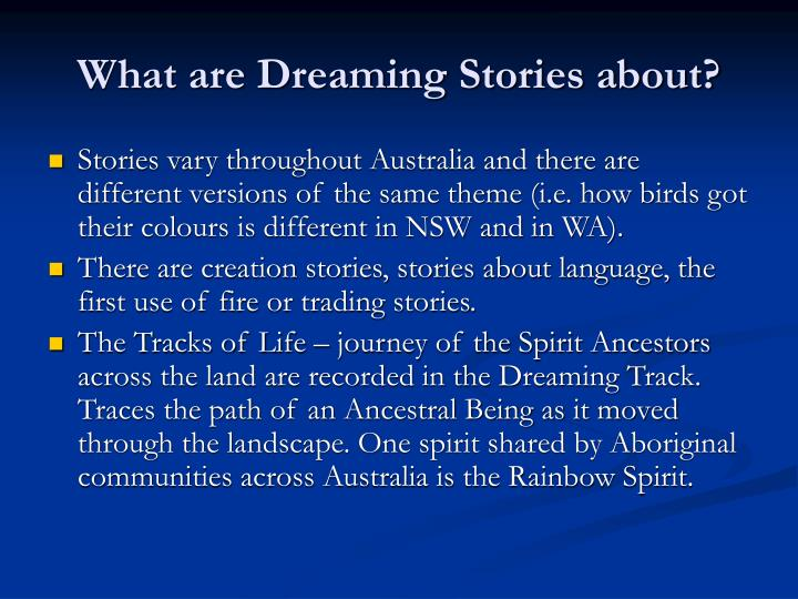 What are Dreaming Stories about?