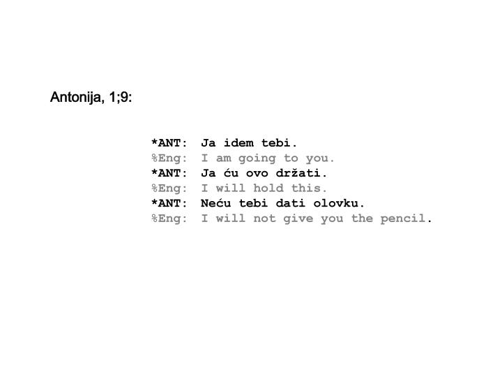 Antonija, 1;9: