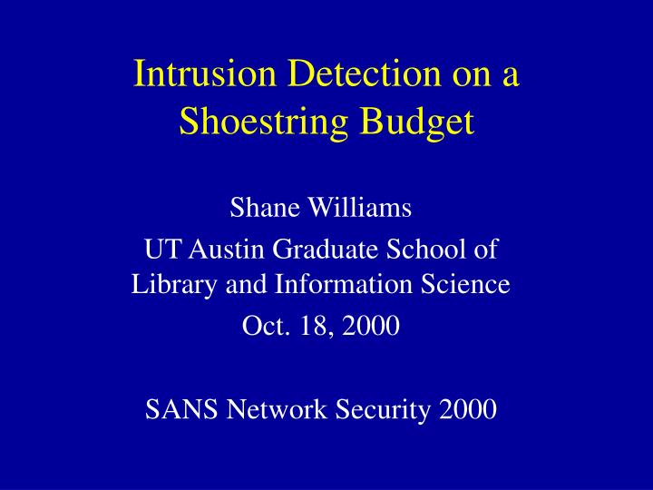 intrusion detection on a shoestring budget n.