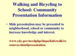walking and bicycling to school community presentation information
